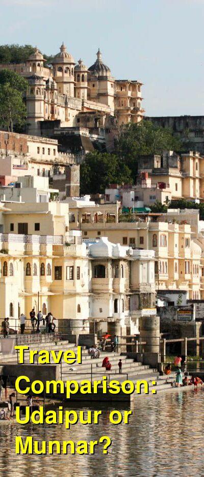 Udaipur vs. Munnar Travel Comparison