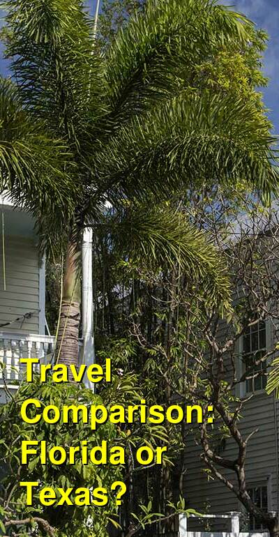 Florida vs. Texas Travel Comparison