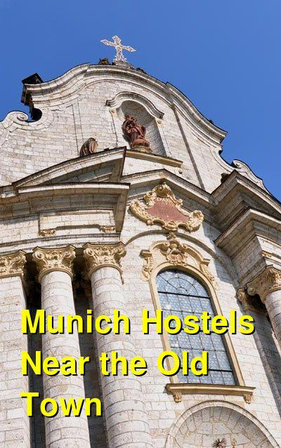 Munich Hostels Near the Old Town | Budget Your Trip