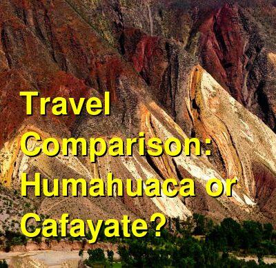 Humahuaca vs. Cafayate Travel Comparison