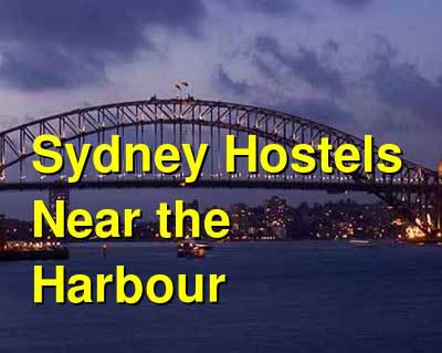 Sydney Hostels Near the Harbour | Budget Your Trip