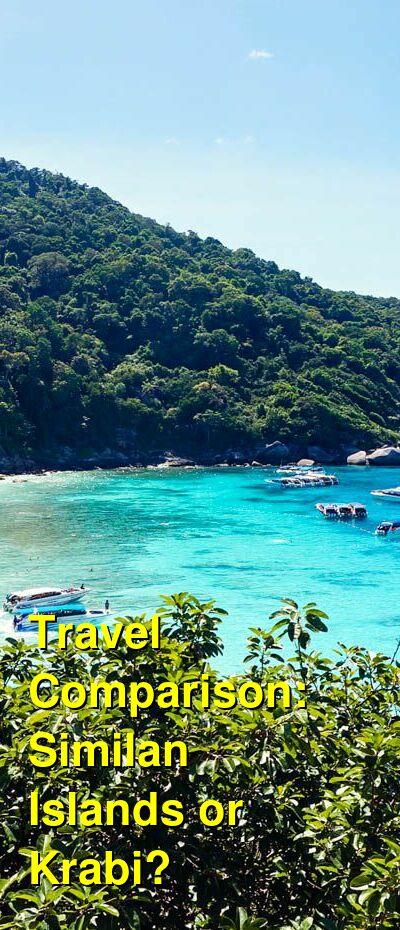 Similan Islands vs. Krabi Travel Comparison