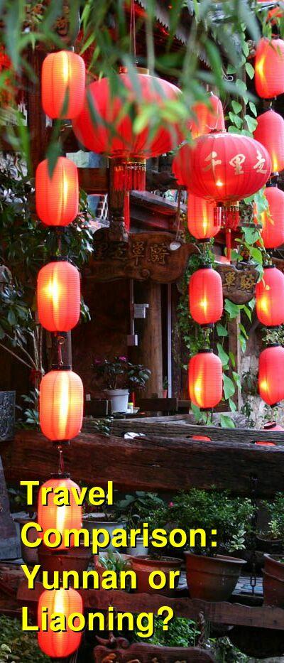 Yunnan vs. Liaoning Travel Comparison