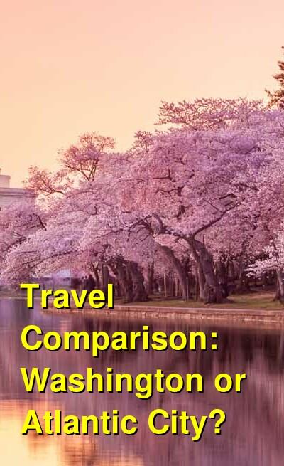 Washington vs. Atlantic City Travel Comparison