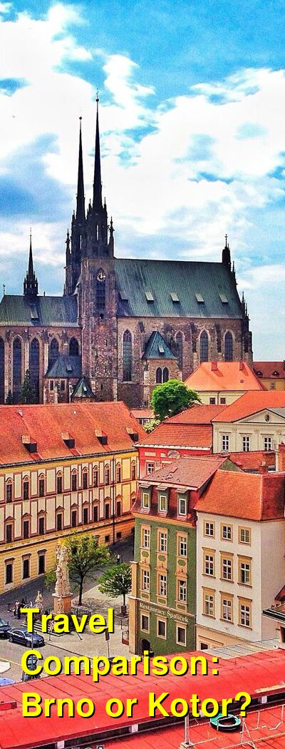 Brno vs. Kotor Travel Comparison