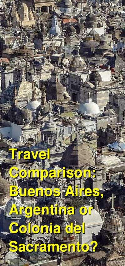 Buenos Aires, Argentina vs. Colonia del Sacramento Travel Comparison