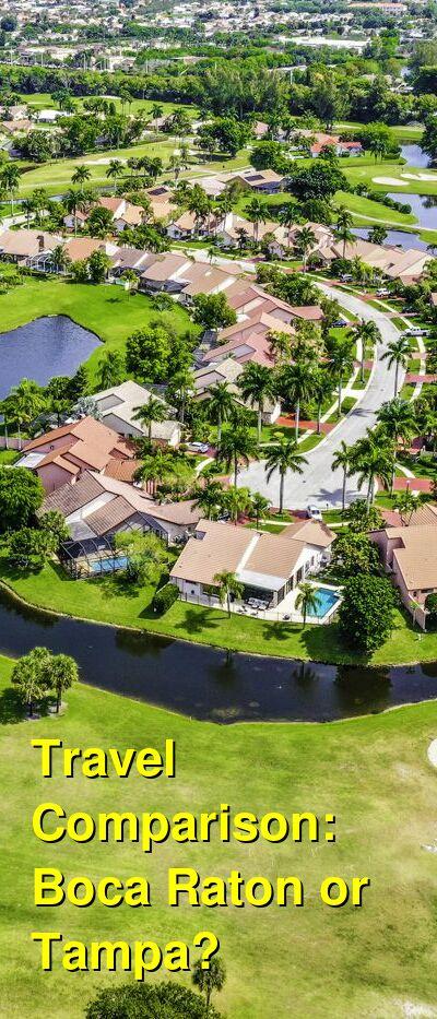 Boca Raton vs. Tampa Travel Comparison