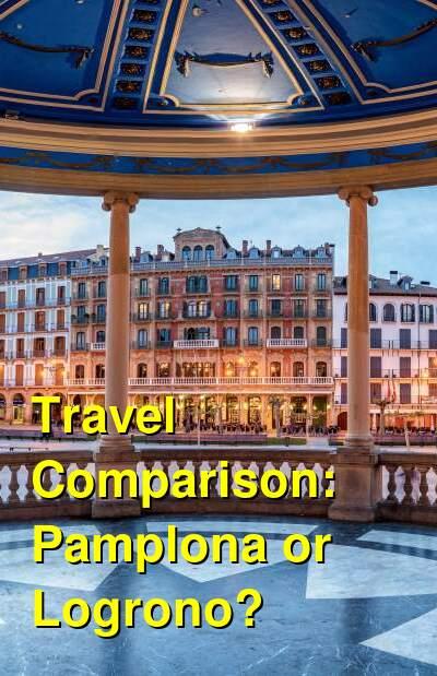 Pamplona vs. Logrono Travel Comparison