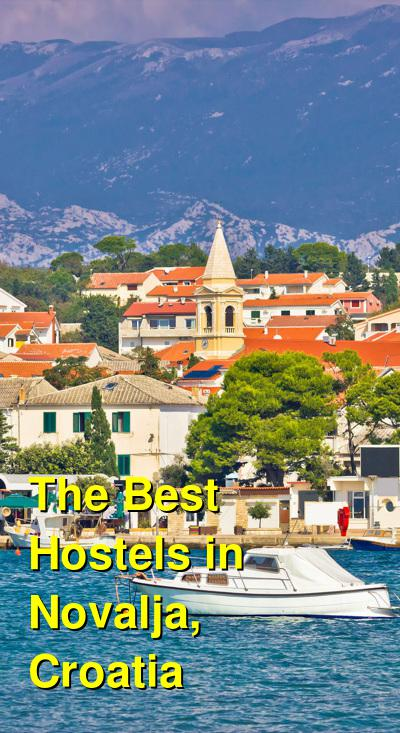 The Best Hostels in Novalja, Croatia | Budget Your Trip
