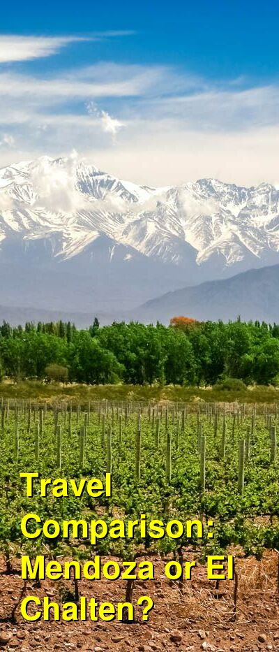 Mendoza vs. El Chalten Travel Comparison
