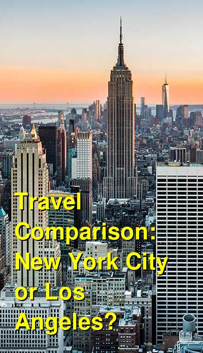 New York City vs. Los Angeles Travel Comparison