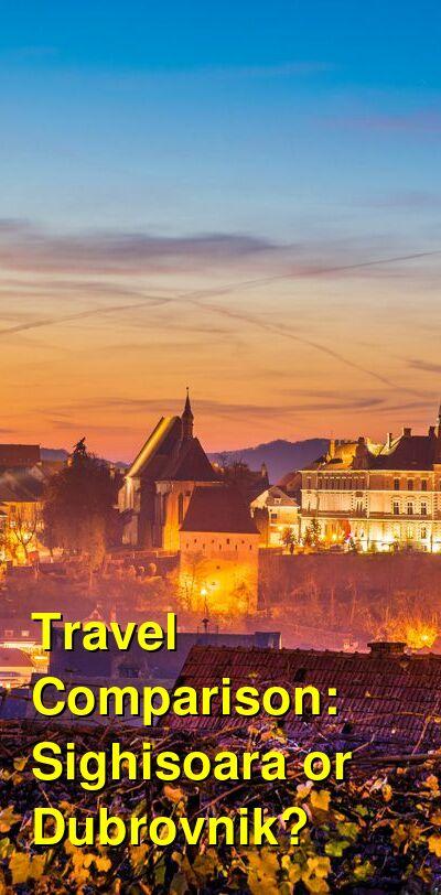 Sighisoara vs. Dubrovnik Travel Comparison