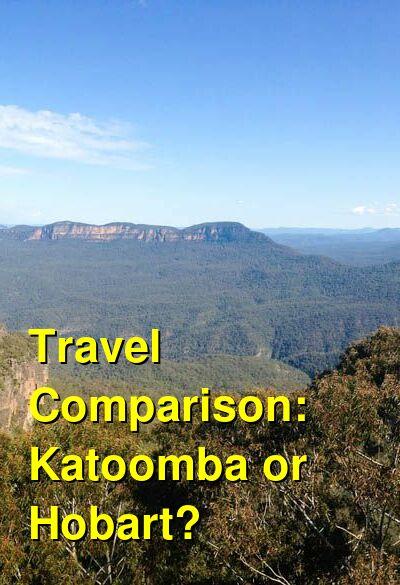 Katoomba vs. Hobart Travel Comparison