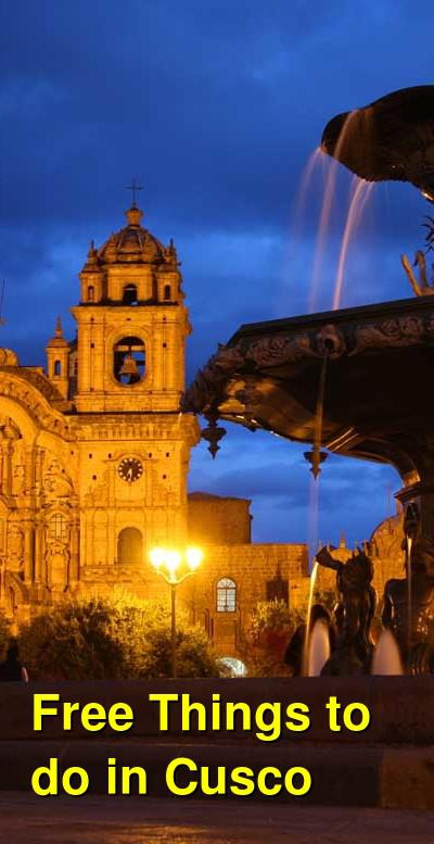 Free Things to do in Cusco, Peru | Budget Your Trip