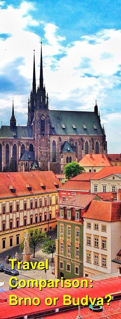 Brno vs. Budva Travel Comparison