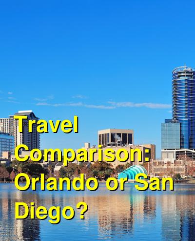 Orlando vs. San Diego Travel Comparison