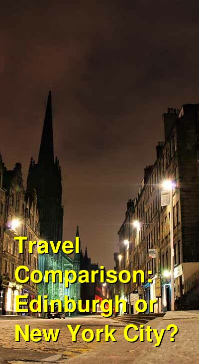 Edinburgh vs. New York City Travel Comparison