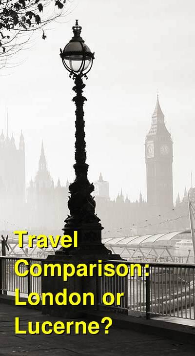 London vs. Lucerne Travel Comparison