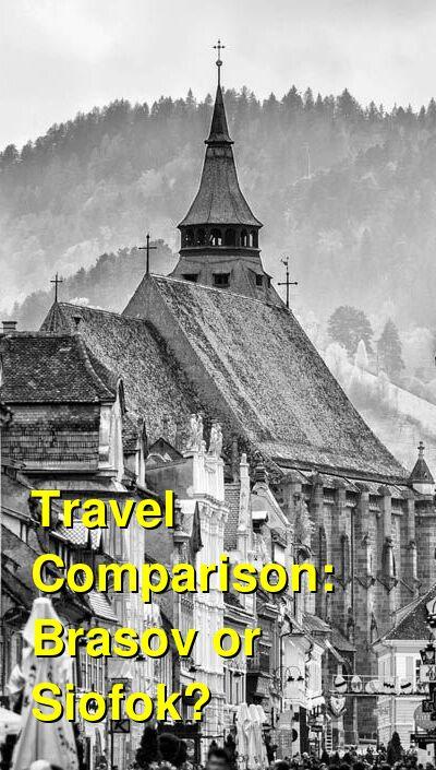 Brasov vs. Siofok Travel Comparison