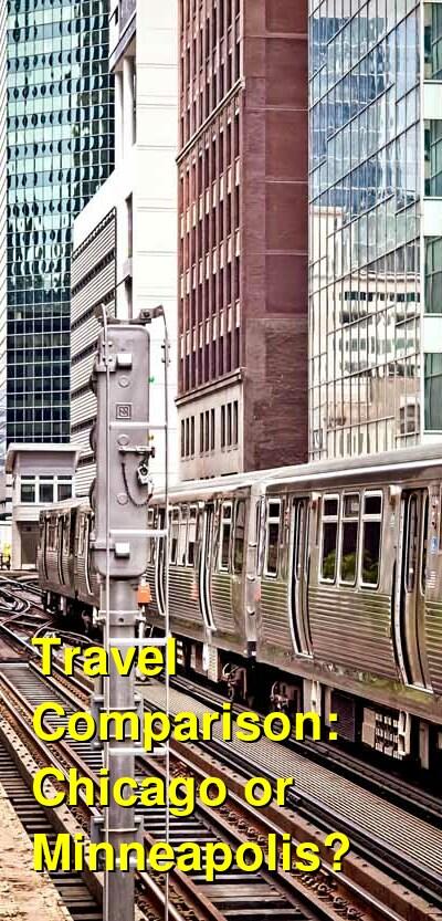 Chicago vs. Minneapolis Travel Comparison