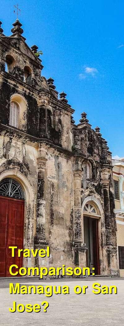 Managua vs. San Jose Travel Comparison
