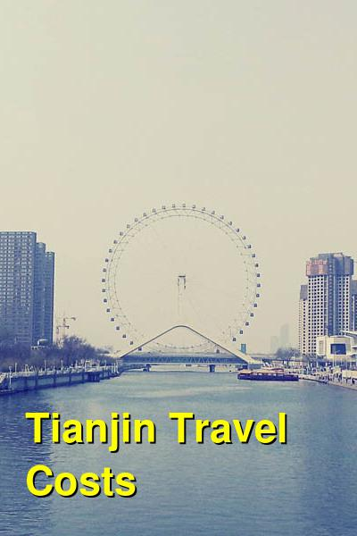 Tianjin Travel Costs  U0026 Prices