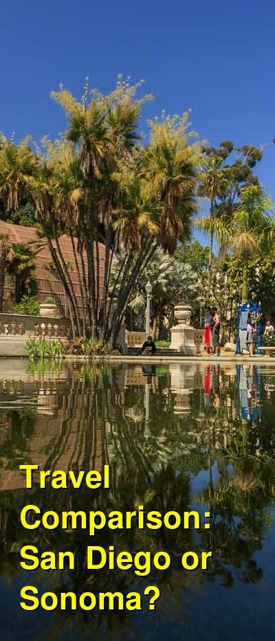 San Diego vs. Sonoma Travel Comparison