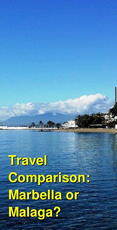 Marbella vs. Malaga Travel Comparison