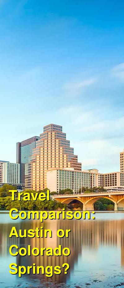 Austin vs. Colorado Springs Travel Comparison