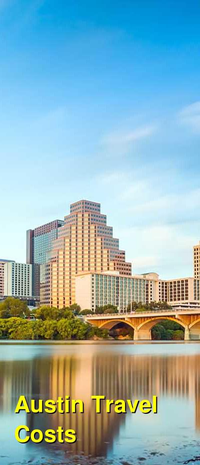 Austin Travel Cost - Average Price of a Vacation to Austin: Food & Meal Budget, Daily & Weekly Expenses | BudgetYourTrip.com