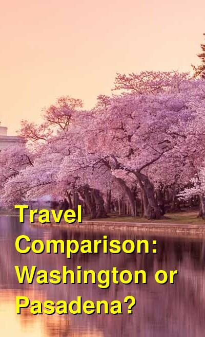 Washington vs. Pasadena Travel Comparison
