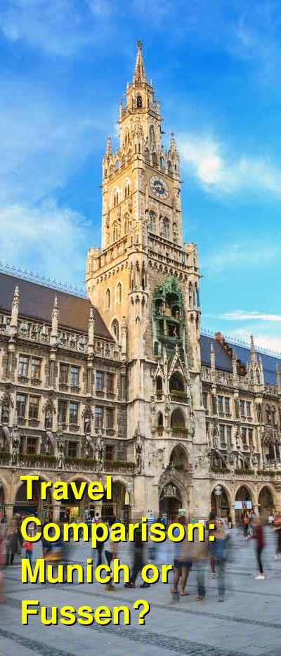 Munich vs. Fussen Travel Comparison