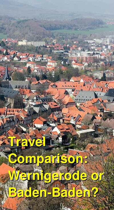 Wernigerode vs. Baden-Baden Travel Comparison