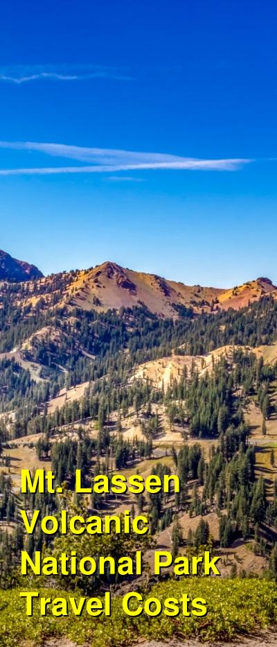Mt. Lassen Volcanic National Park Travel Costs & Prices - Volcanoes, Hiking, Mineral Lodge | BudgetYourTrip.com