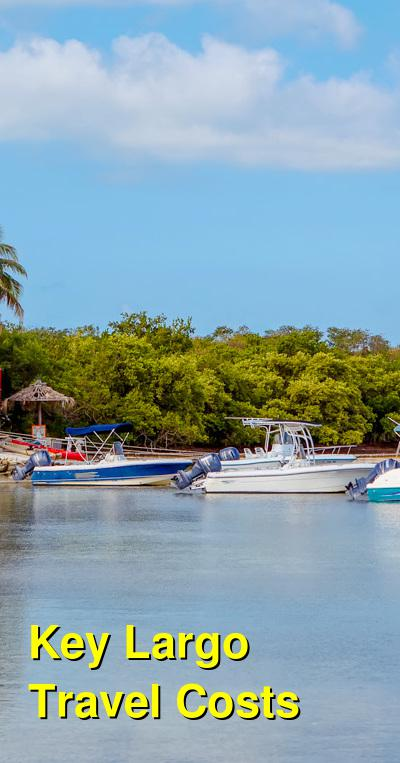 Key Largo Travel Cost - Average Price of a Vacation to Key Largo: Food & Meal Budget, Daily & Weekly Expenses | BudgetYourTrip.com