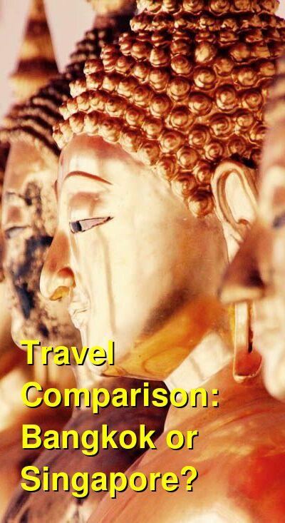 Bangkok vs. Singapore Travel Comparison
