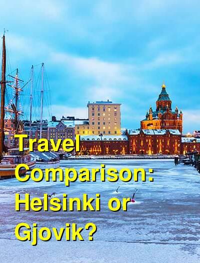 Helsinki vs. Gjovik Travel Comparison