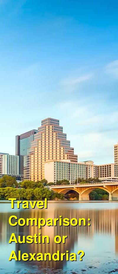 Austin vs. Alexandria Travel Comparison