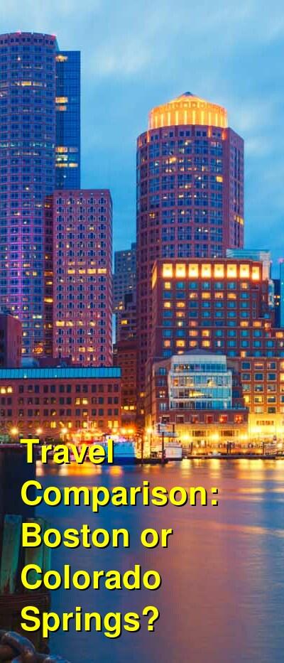 Boston vs. Colorado Springs Travel Comparison