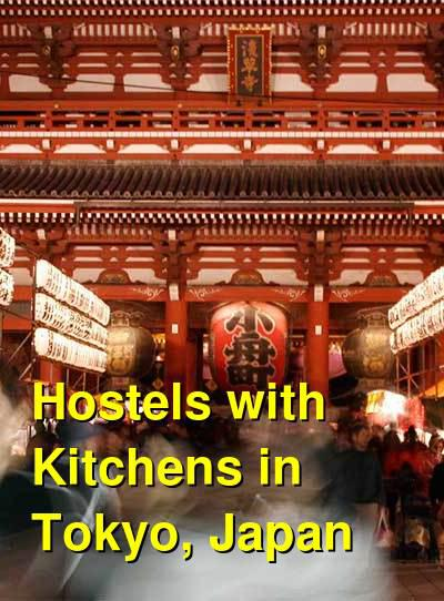 Hostels with Kitchens in Tokyo, Japan | Budget Your Trip