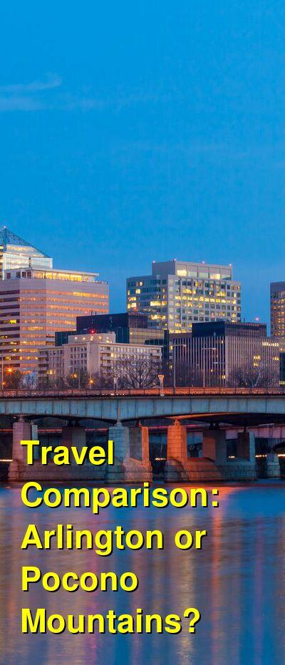Arlington vs. Pocono Mountains Travel Comparison
