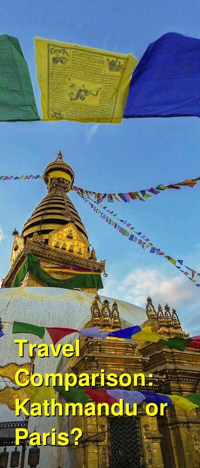 Kathmandu vs. Paris Travel Comparison