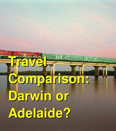 Darwin vs. Adelaide Travel Comparison