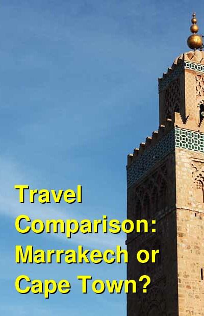 Marrakech vs. Cape Town Travel Comparison