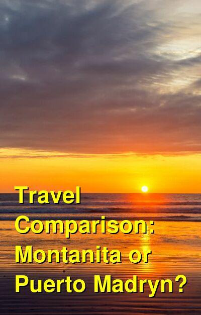 Montanita vs. Puerto Madryn Travel Comparison