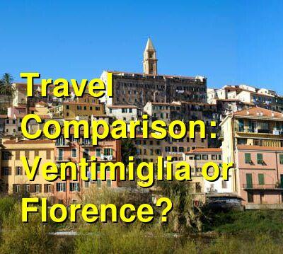 Ventimiglia vs. Florence Travel Comparison
