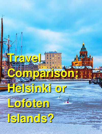 Helsinki vs. Lofoten Islands Travel Comparison