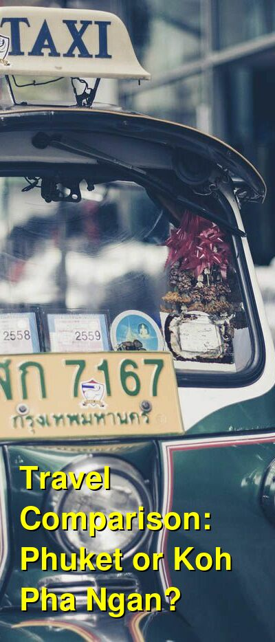 Phuket vs. Koh Pha Ngan Travel Comparison