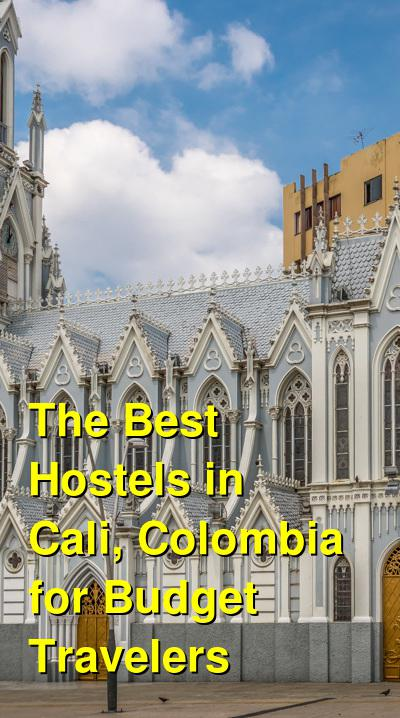 The Best Hostels in Cali, Colombia for Budget Travelers | Budget Your Trip