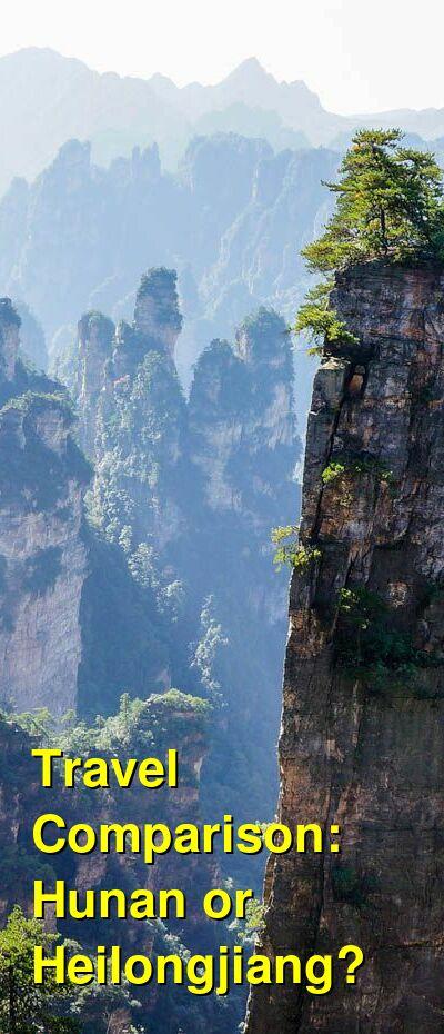Hunan vs. Heilongjiang Travel Comparison